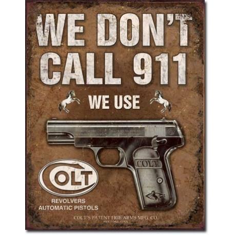 'COLT - We Don''''t Dial 911'''